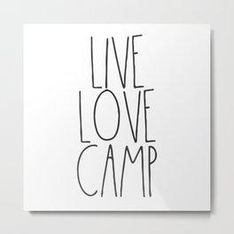 Live, Love, Camp Metal Print