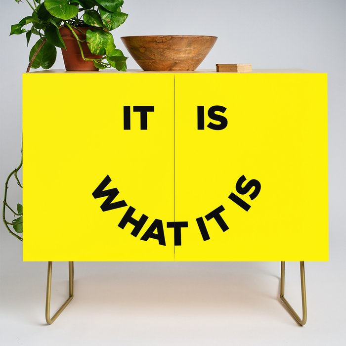 It Is What It Is Credenza