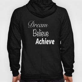 Dream Believe Achieve Ultra Violet Hoody