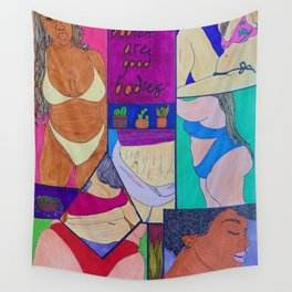 All Bodies Are Good Bodies Wall Tapestry