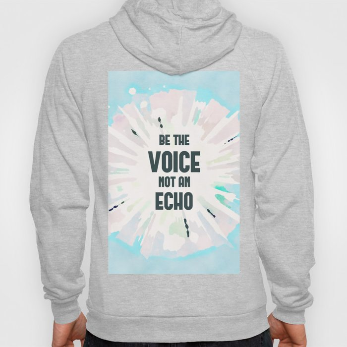 Be The Voice - Motivational Typography Watercolor Hoody