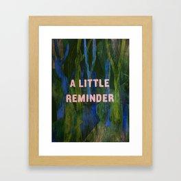 Lil Reminder Framed Art Print