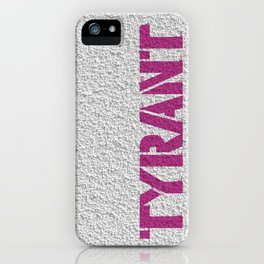 """TYRANT """"Wall"""" iPhone Case"""