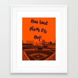 How bout them O's black text Framed Art Print