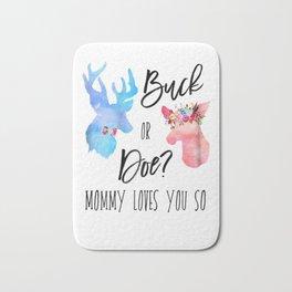 Womens Buck Or Doe Mommy Loves You So Gender Reveal Shirt Boho Mom Bath Mat