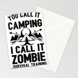 CAMPING IS ZOMBIE SURVIVAL TRAINING Stationery Cards