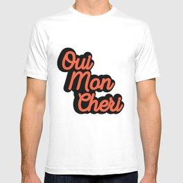 Oui Mon Cheri Quote T-shirt