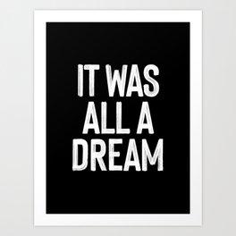 It Was All A Dream | Biggie Smalls - Juicy Lyrics Art Print
