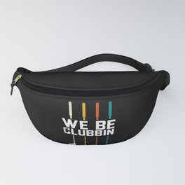 We Be Clubbin Golfing Golf Club Player Golfer Fanny Pack