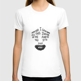 To You Its Just Words T-shirt