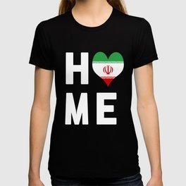 Iran Is My Home Tshirt T-shirt