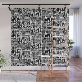 THE HAPPIEST PEOPLE x typography Wall Mural