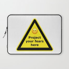 Project your fears here - danger road sign T-shirt Laptop Sleeve