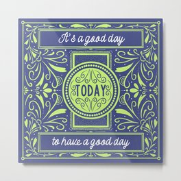 TODAY - Vintage Style Motivational Metal Print
