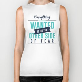 Be Fearless Overcome Your Fear Biker Tank