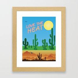Love the Heat 1 Framed Art Print