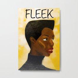 Fleek Metal Print