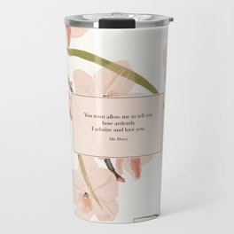 You must allow me...Mr. Darcy. Pride and Prejudice. Travel Mug