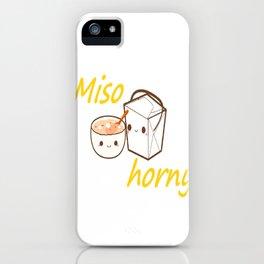 Miso Horny! iPhone Case