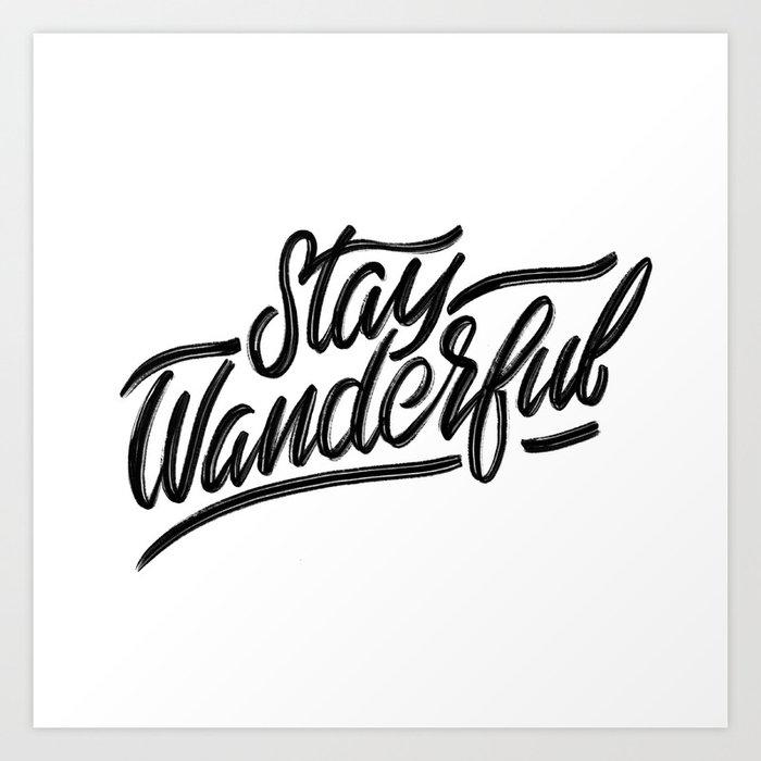 Stay Wanderful Art Print