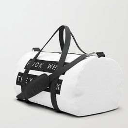 Fuck what they think Duffle Bag