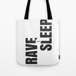Rave Sleep Repeat Tote Bag