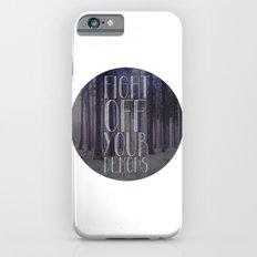 fght ff yr dmns II Slim Case iPhone 6s