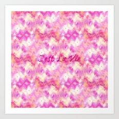 C'est La Vie - That's Life French Typography, Feminine Pretty Pink Pattern Ikat Chevron Pastel Art Art Print
