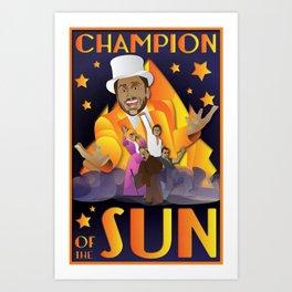 Champion of The Sun (The Nightman Cometh) Art Print