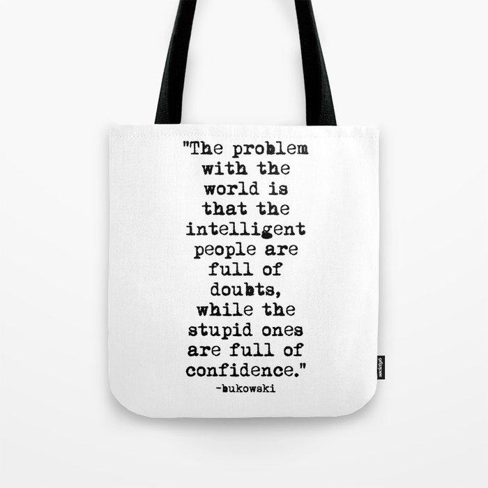 Charles Bukowski Typewriter Quote Confidence Tote Bag
