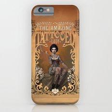 The Amazing Tattooed Lady Slim Case iPhone 6s