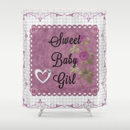 Sweet Baby Girl Shower Curtain