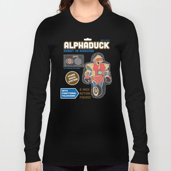 Alphaduck: Robot in Disguise  Long Sleeve T-shirt