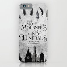 No Mourners No Funerals iPhone 6s Slim Case
