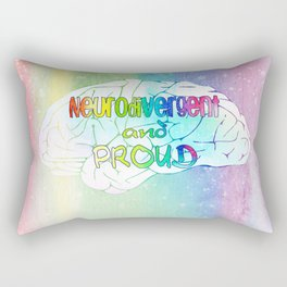 Neurodivergent and proud Rectangular Pillow