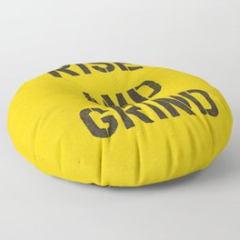 Rise and Grind black-white yellow typography poster bedroom wall home decor Floor Pillow