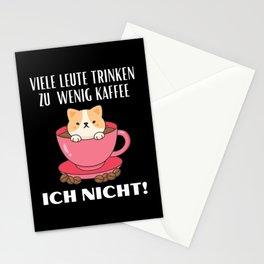 Viele trinken wenig Kaffee ich nicht! Stationery Cards