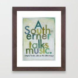 Mark Twain on The South, from The Geography Series Framed Art Print