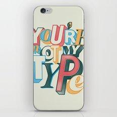 My type iPhone Skin