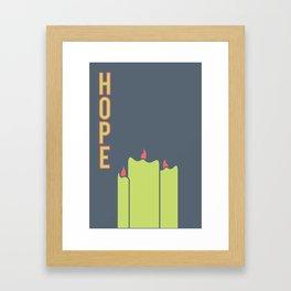 What Are We For: Hope Framed Art Print