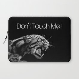 DON'T TOUCH ME! Laptop Sleeve