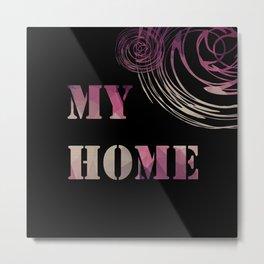 My house . Metal Print