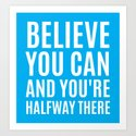BELIEVE YOU CAN AND YOU'RE HALFWAY THERE (CYAN) by creativeangel