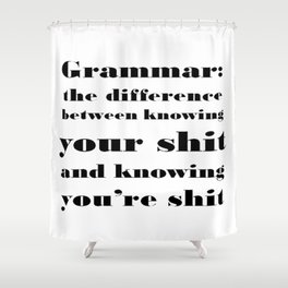 Grammar: The Difference Between Your and You're Shower Curtain