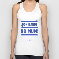 Look Hands! No Mum! Unisex Tank Top