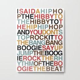 Rapper's Delight Metal Print