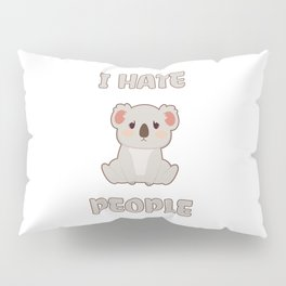 I Hate People Pillow Sham