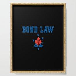 bond law Serving Tray