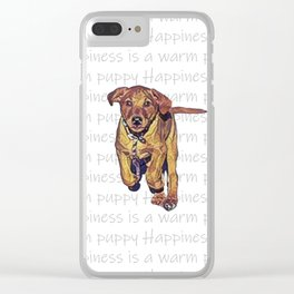 Happiness is a warm puppy II Clear iPhone Case