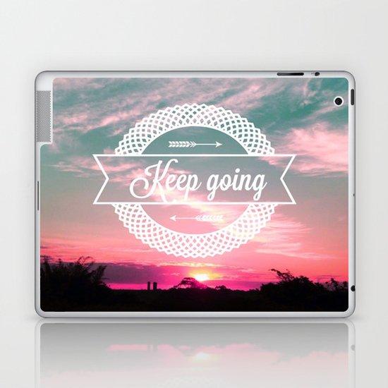 Keep going Laptop & iPad Skin